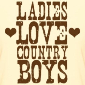 Country Boys and Why I love ThemI Love Country Boys